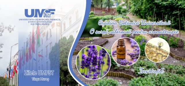 """""""Grădina Botanică Universitară – o sursă valoroasă pentru aromaterapie"""""""